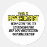 Inteligencia superior del psiquiatra… etiqueta redonda
