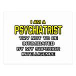 Inteligencia superior del psiquiatra… postales