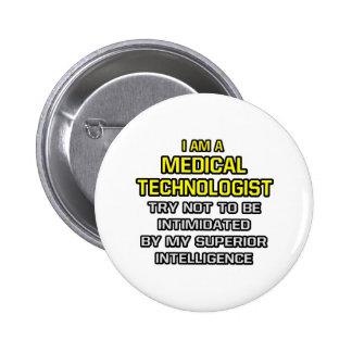 Inteligencia superior médica del tecnólogo… pins