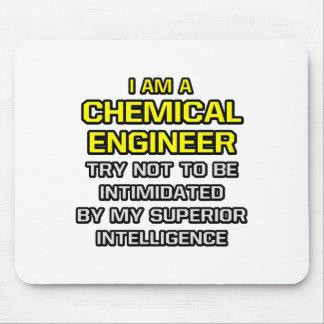 Inteligencia superior química del ingeniero… alfombrilla de ratón