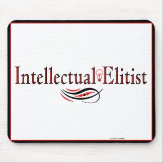 Intellectual Elitest Mousepad