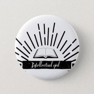Intellectual Girl Funny Nerd Slogan Print Button