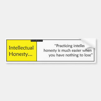 Intellectual Honesty Bumper Sticker