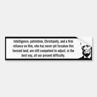 Intelligence Patriotism Christianity (Lincoln) Bumper Sticker