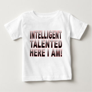 Intelligent and Talented Baby T-Shirt