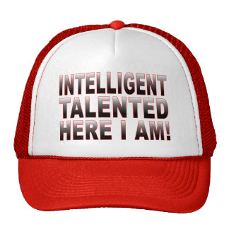 Intelligent and Talented Trucker Hat
