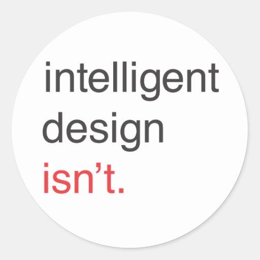 intelligent design classic round sticker