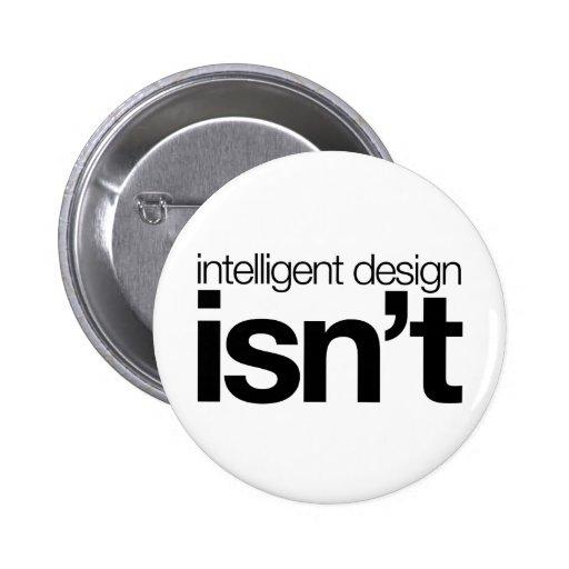 Intelligent design ... isn't! pins
