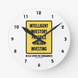 Intelligent Investors Practice Value Investing Round Clock