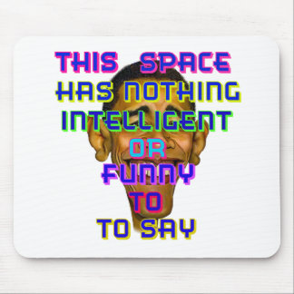 intelligent Obama Mouse Pad