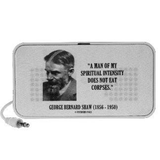 Intensidad de George B. Shaw Spiritual no comer Altavoz De Viaje