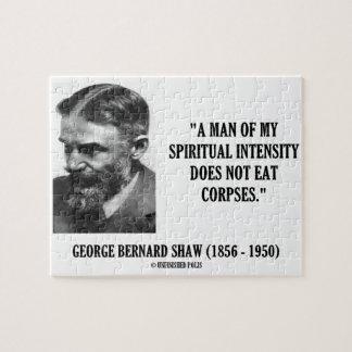 Intensidad de George B. Shaw Spiritual no comer Rompecabezas Con Fotos