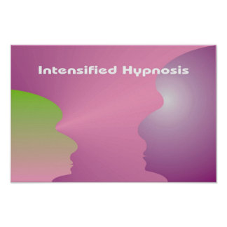 Intensified Hypnosis 16-5 11 Poster