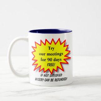 Intente nuestras reuniones… - Taza de café chistos