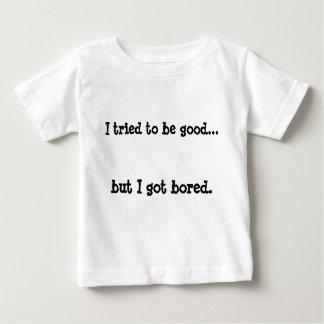 Intenté ser bueno…, pero conseguí aburrido playera de bebé