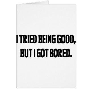 Intenté ser bueno, pero conseguí aburrido tarjetón