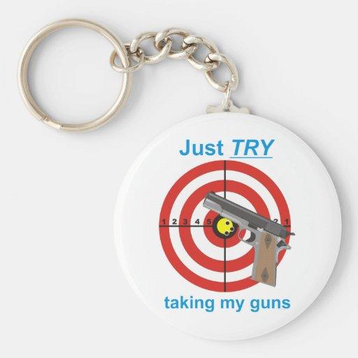 Intente tomar mis armas llaveros personalizados
