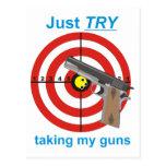 Intente tomar mis armas postal
