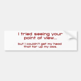 Intenté ver su Point of View - pero no podría Etiqueta De Parachoque