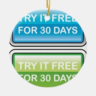 Inténtelo libremente para el botón de 30 días adorno navideño redondo de cerámica