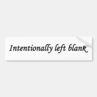 Intentionally left blank bumper sticker