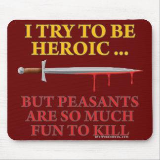 Intento ser heroico tapete de raton