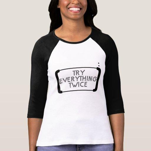 Intento todo dos veces camiseta