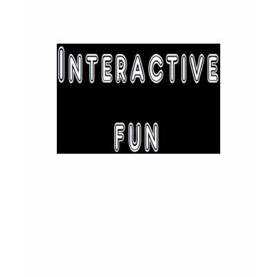 http://rlv.zcache.com/interactive_fun_tshirt-p235949659675632679uye8_400.jpg