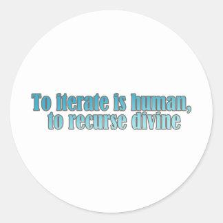 Interate Human Recurse Devine Classic Round Sticker
