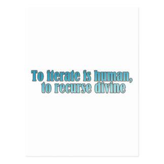 Interate Human Recurse Devine Postcard