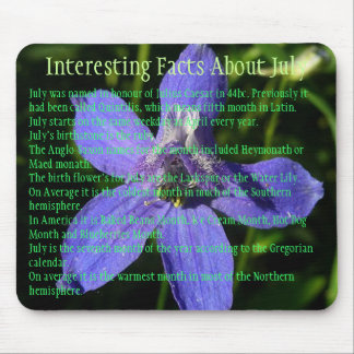 Interesting Facts about July Mouse Pad