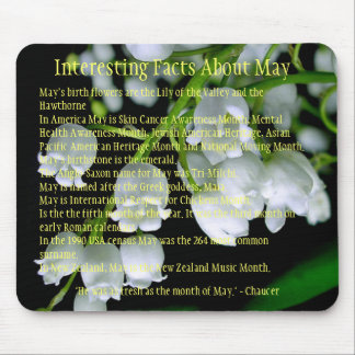 Interesting facts about May Mousemats