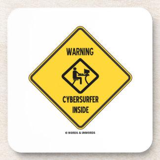 Interior de cuidado de Cybersurfer muestra Posavasos