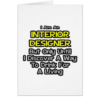 Interior Designer Joke Drink For A Living Card
