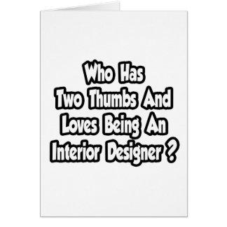 Interior Designer JokeTwo Thumbs Card