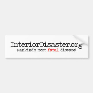 Interior Disaster Products Bumper Sticker