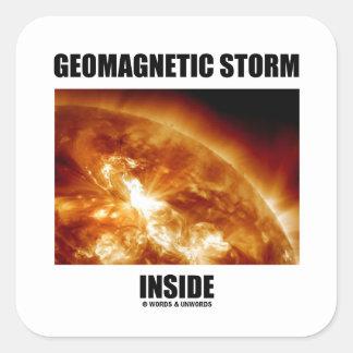 Interior geomagnético de la tormenta (llamaradas calcomanía cuadradas personalizadas