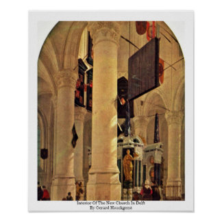 Interior Of The New Church In Delft Poster