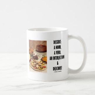 Interjección del verbo del sustantivo del postre y taza de café