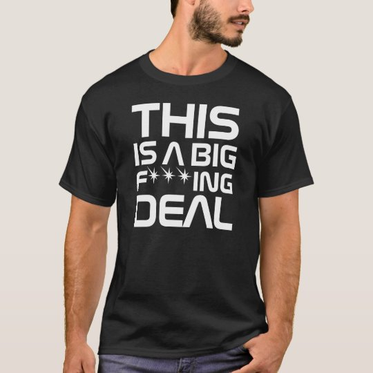 InterKnit Couture -  Biig F***king Deal Censored T-Shirt