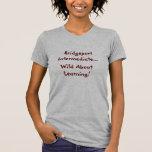 Intermedio de Bridgeport… ¡Salvaje sobre el Camisetas