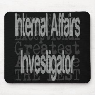 Internal Affairs Investigator Extraordinaire Mouse Pad