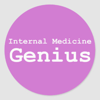 Internal Medicine Genius Gifts Classic Round Sticker