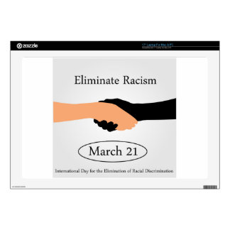 """International day for the elimination of Racism Decal For 17"""" Laptop"""