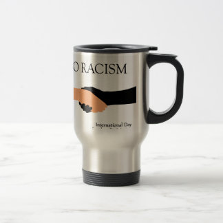 International day for the elimination of Racism Travel Mug