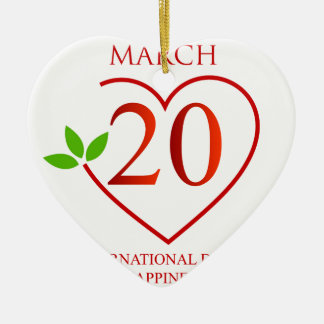 International Day of Happiness Ceramic Ornament