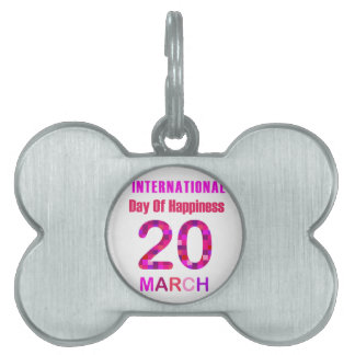 International Day of Happiness- Commemorative Day Pet Name Tag
