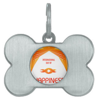 International Day of Happiness- Commemorative Day Pet Tag