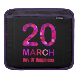 International Day of Happiness Sleeve For iPads
