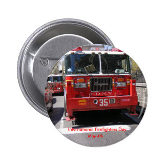 International Firefighters Day Pinback Buttons
